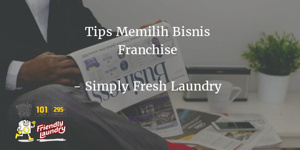 Tips Memilih Bisnis Franchise